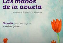 """Photo of Lanzan versión digital gratuita del libro """"Las manos de la abuela"""""""