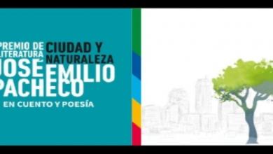 Photo of Abren convocatoria a Premio Ciudad y Naturaleza José Emilio Pacheco