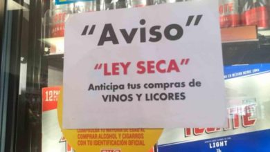 Photo of Ley Seca podría ser únicamente en mayo