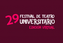 Photo of Festival de Teatro Universitario realiza talleres virtuales