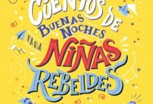 Photo of Presentan libro «Cuentos de buenas noches para niñas rebeldes»
